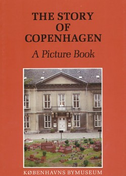 The Story of Copenhagen - A Picture Book, Københavns Bymuseum