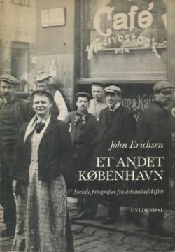 Et andet København - Sociale fotografier fra århundredskiftet