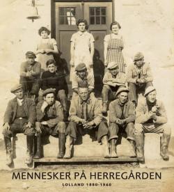 Mennesker på Herregården - Lolland 1880-1960