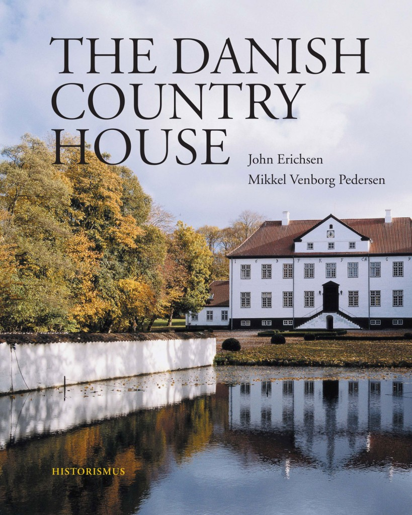 The Danish Country House, John Erichsen & Mikkel Venborg Pedersen, Historismus 2014